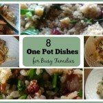 8 One Pot Meals for Busy Families