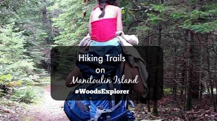 Hiking Trails on Manitoulin Island #woodsexplorer