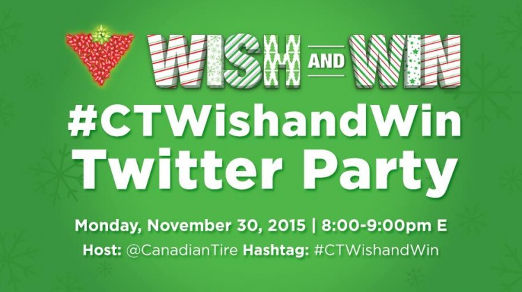 Canadian Tire Wish and Win Twitter Party! #CTWishAndWin