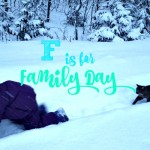 F is for Family Day