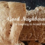 Good Neighbours & Learning to Accept Help