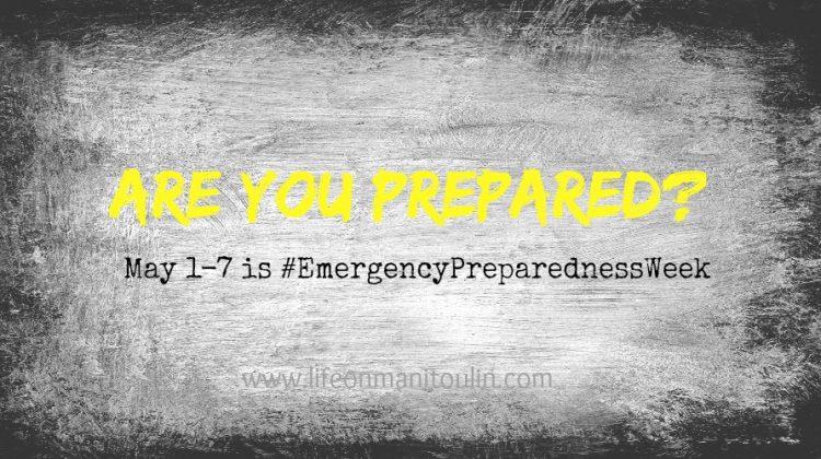 Are You Prepared in Event of an Emergency?  #EmergencyPreparednessWeek