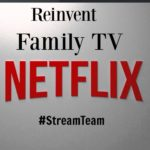 Reinventing Family TV #StreamTeam