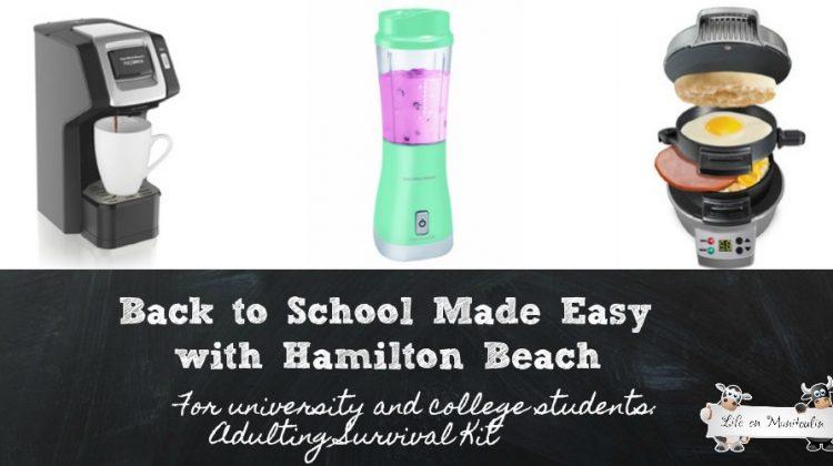 Back to School Made Easy with Hamilton Beach!