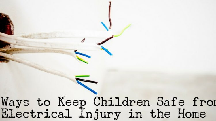 Ways to Keep Your Children Safe from Electrical Injury in the Home #NoSafeShock