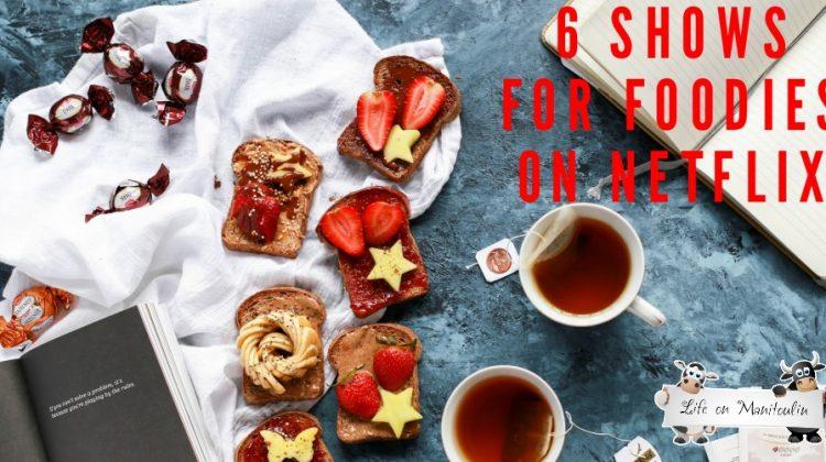 6  Binge-Worthy Cooking Shows for Foodies on Netflix #StreamTeam