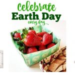5 Ways To Celebrate Earth Day Every Day