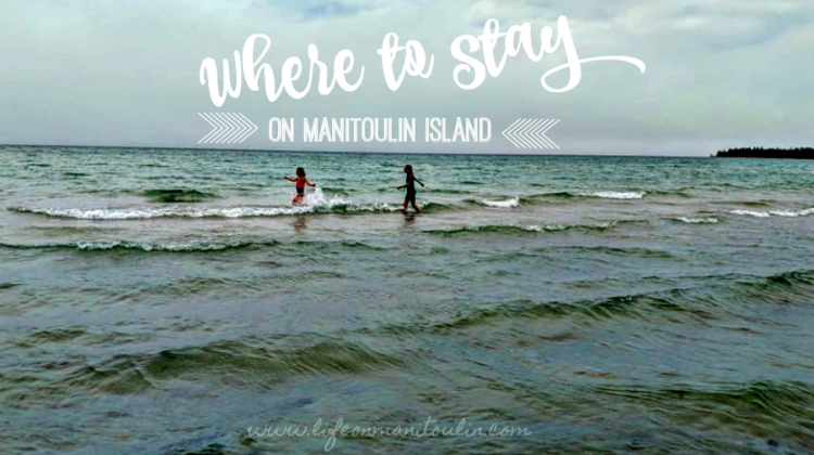Where to Stay on Manitoulin: Motels, Inns, B & B, Camping